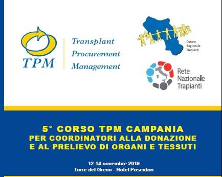 5° CORSO TPM CAMPANIA PER COORDINATORI ALLA DONAZIONE E AL PRELIEVO DI ORGANI E TESSUTI